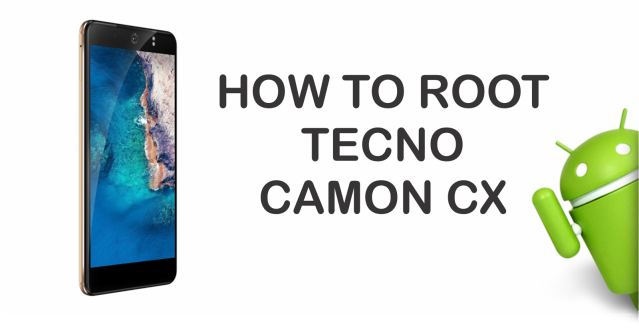 How To Install Custom Recovery And Root Tecno Camon CX – qwweee