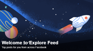 This is what you can do when Facebook gets boring - Explore Feed