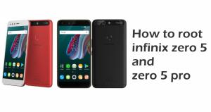 How to root infinix zero 5 and zero 5 pro